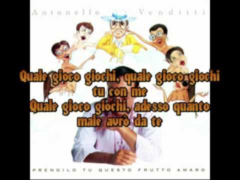 , title : 'Antonello Venditti - A che gioco giochi con testo'
