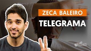 Telegrama - Zeca Baleiro (aula de violão completa)