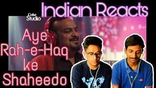 Indian Reacts To :- | AYE RAH-e-HAQ KE SHAHEEDO |