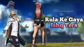 Rula Ke Gaya Ishq Tera Song Status | Free Fire Status | Whatsapp Status Video || Alight Motion