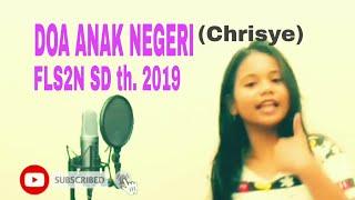 Doa Anak Negeri (Chrisye) - FLS2N SD 2019 Cover By Stefanie Leka