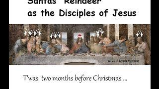 Santa Claus' Reindeer as the Disciples of Jesus