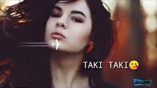 TAKI TAKI | SAKHIYAN REMIX | WHATSAPP STATUS | BY PLAY STAUTS
