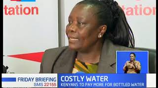 Kenyans to pay more for bottled water, KRA seeks an extra Ksh. 4B in Revenue
