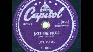Les Paul - Jazz Me Blues