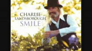 charlie landsborough- who can blame him