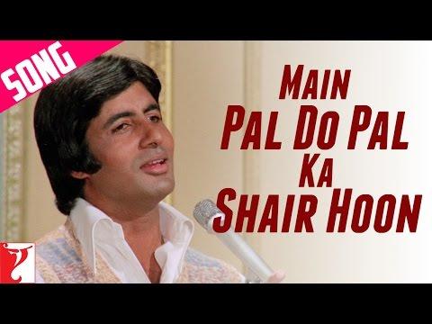 Main Pal Do Pal Ka Shair Hoon Song | Kabhi Kabhie | Amitabh Bachchan | Mukesh