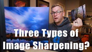Three Types Of Image Sharpening