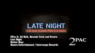 2Pac ft. DJ Quik, Hussein Fatal and Kastro - Late Night [Traduzido]