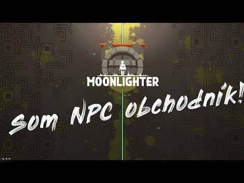 Moonlighter #1 - Som NPC obchodník :D