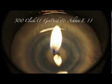We Can Get It On - 500 CLICK - GetPaid Ft. Ashton E  - IOSHEnt.