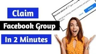 How To Claim Facebook Group Without Admin 2021 | Big Group Claim | Become Admin Of Any FB Group 2021