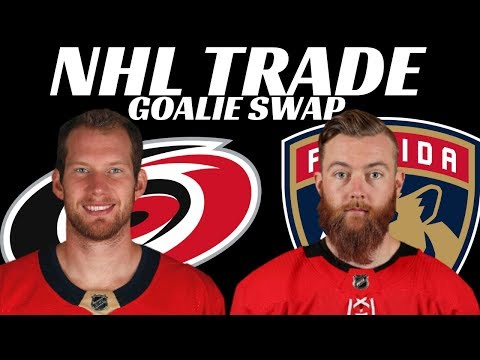 NHL TRADE - Panthers & Canes Swap Goalies