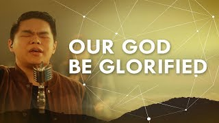 JPCC Worship - Our God Be Glorified - ONE Acoustic (Official Music Video)