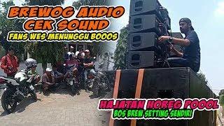 Cek sound Horeg Brewog audio di acara Hajatan sidoarjo2019
