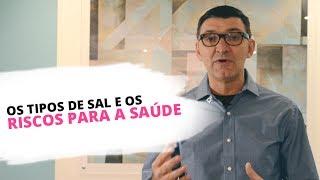 Cardiologia em Curitiba | Os tipos de sal e os riscos para a saúde