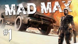 Mad Max - Playthrough #1  Fr