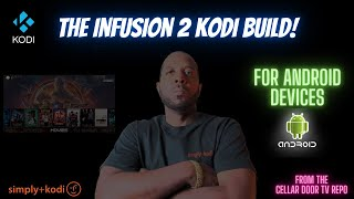 Install The Infusion 2 Kodi Build On Android Device