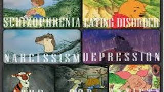 Cartoon Conspiracy Theory   Winnie the Pooh Characters all have Mental Disorders?!
