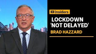 NSW Health Minister says lockdown was not delayed   Insiders