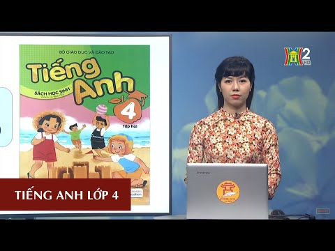 MÔN TIẾNG ANH - LỚP 4 | UNIT 14: WHAT DOES HE LOOK LIKE?- LESSON 2 | 19H45 NGÀY 13.04.2020 | HANOITV