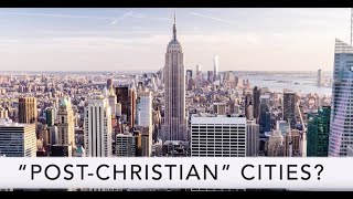 """Ask An Atheist: """"Post Christian"""" Cities?"""