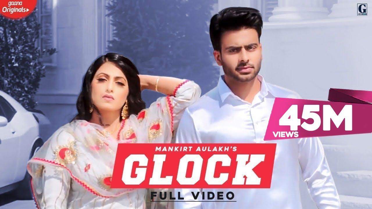 Glock Lyrics by Mankirt Aulakh