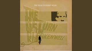 The Real Tuesday Weld - On Lavender Hill