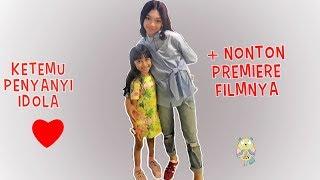 Ketemu 'NAURA'  + Nonton PREMIERE FILMnya