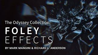 Pro Sound Effects Releases The Odyssey Collection: Foley Effects