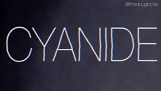 Doug Locke - Cyanide (Lyric Video)
