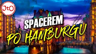Spacerem po HAMBURGU