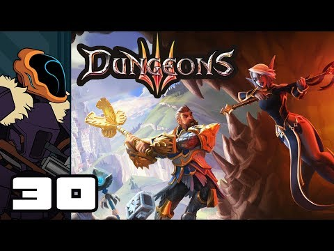 Let's Play Dungeons 3 - PC Gameplay Part 30 - Welcome To Trap Alley (видео)