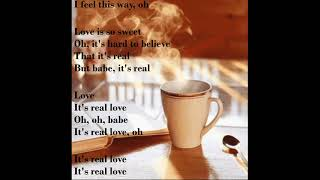 Yellow Days It's Real Love Lyrics