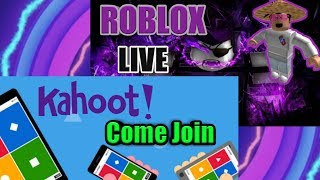🔴Kahoot live stream AND Roblox #12🔴COME JOIN and ROAD TO 3K SUBS
