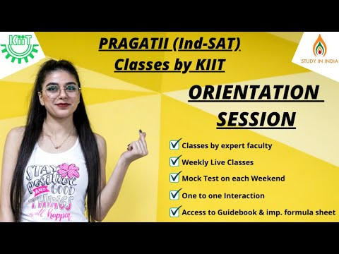 Orientation Session of PRAGATII (Ind-SAT) 2021 classes by KIIT