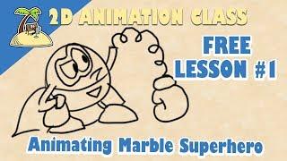 2D Animation Class Lesson 1
