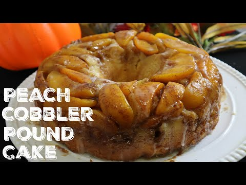 How To Make Peach Cobbler Pound Cake