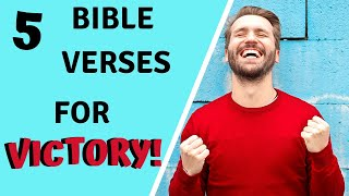 5 Bible Verses for VICTORY in YOUR LIFE