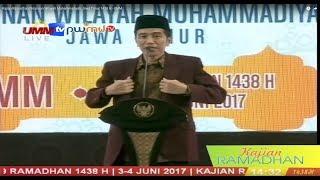 Kajian Ramadhan Pimpinan Wilayah Muhammadiyah Jawa Timur 1438 H - UMM.