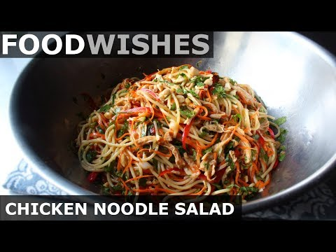 Chicken Noodle Salad - Chilled Asian-Style Noodles - Food Wishes