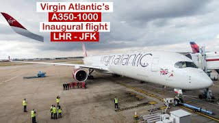 Inaugural flight | Virgin Atlantic's newest A350-1000 first flight London Heathrow to New York (JFK)