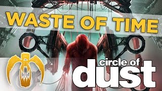 Circle Of Dust - Waste Of Time [Remastered]