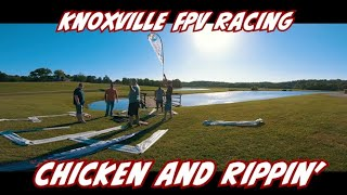 Chicken and Rippin' - Knoxville FPV Racing