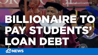 Billionaire promises to pay for loans of Morehouse College students