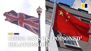 China Says UK Has Poisoned Sino-British Relationship Over Hong Kong And Huawei