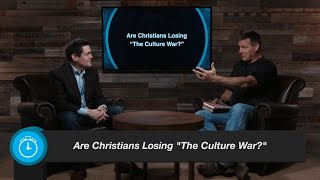 Are Christians Losing the Culture War?