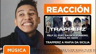 [REACCIÓN] 🔥 Felp 22, Duki, Rauw Alejandro - TRAPPERZ A Mafia Da Sicilia (feat. MC Davo & Fuego)