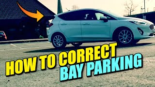 How to Correct Bay Parking - Driving Lesson!