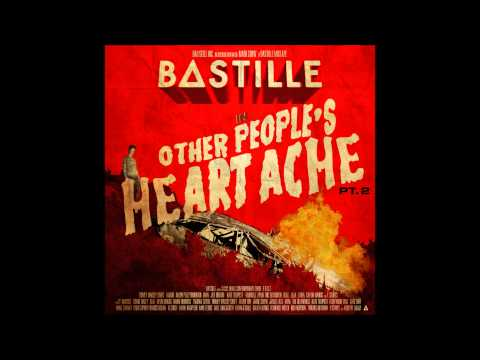 Bastille - Forever Ever (feat Kate Tempest & Jay Brown) - Other Peoples Heartache Part 2